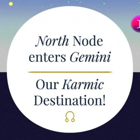 North Node enters Gemini 2020