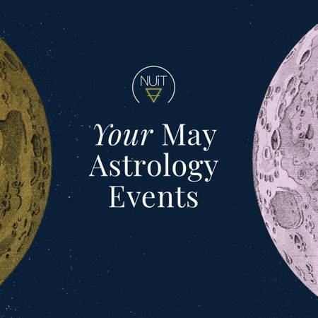 May Astrology Calendar & Planetary Events