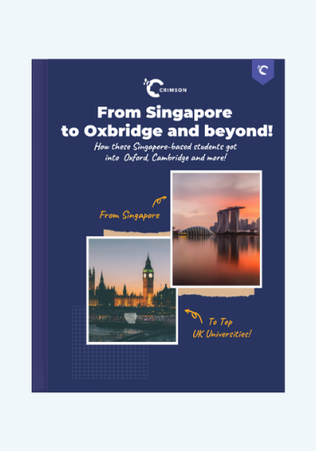 From Singapore to Oxbridge and Beyond!