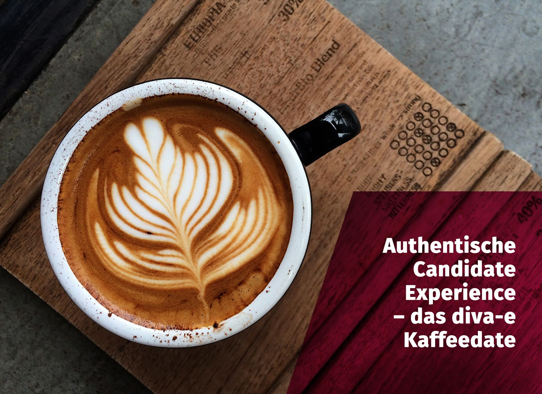 Authentische Candidate Experience – das diva-e Kaffeedate
