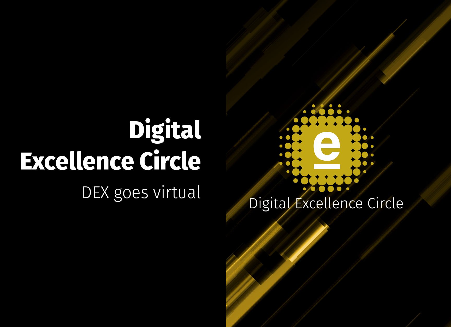 Digital Excellence Circle goes virtual