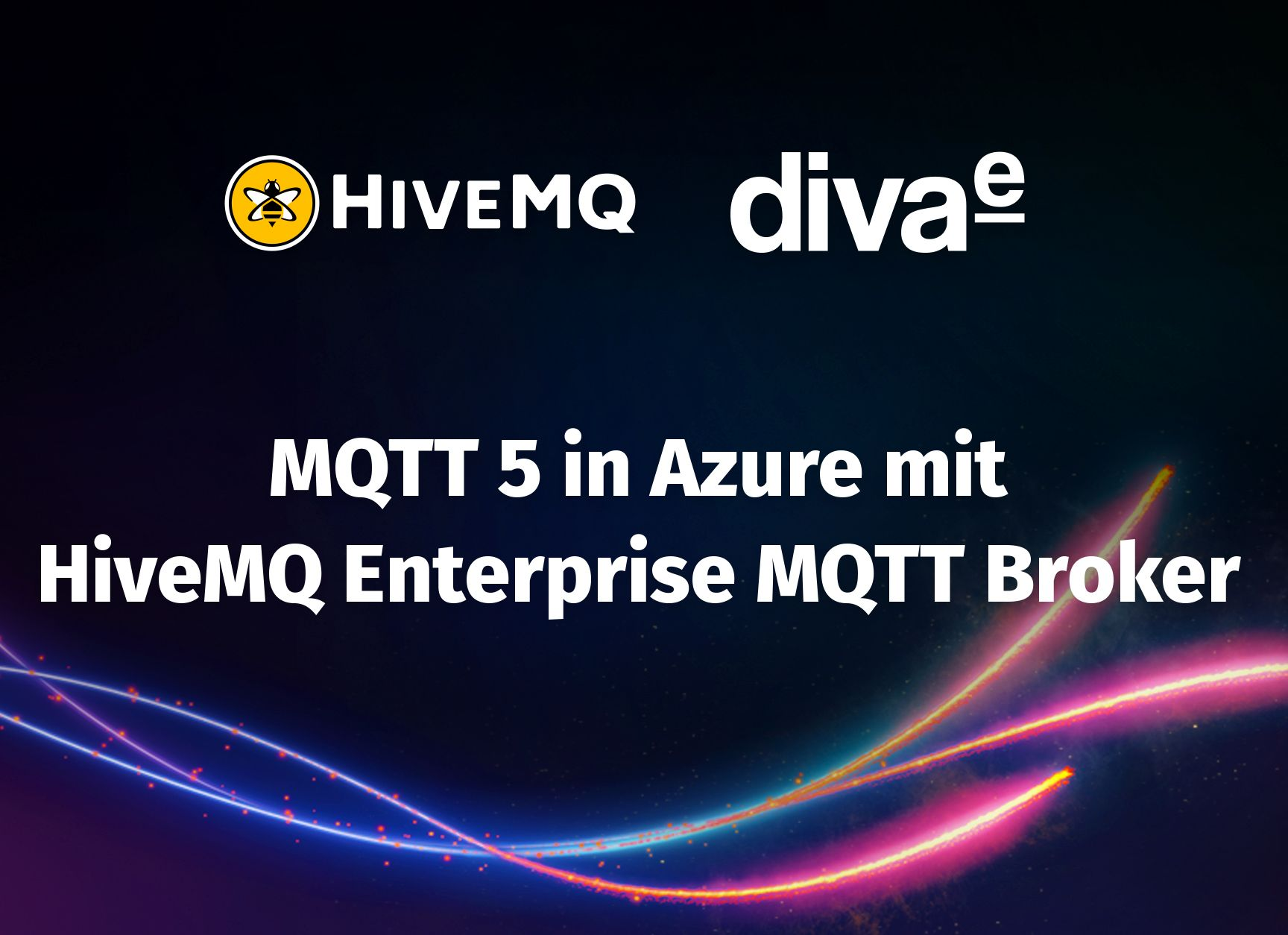 Webinar: MQTT 5 in Azure mit HiveMQ Enterprise MQTT Broker