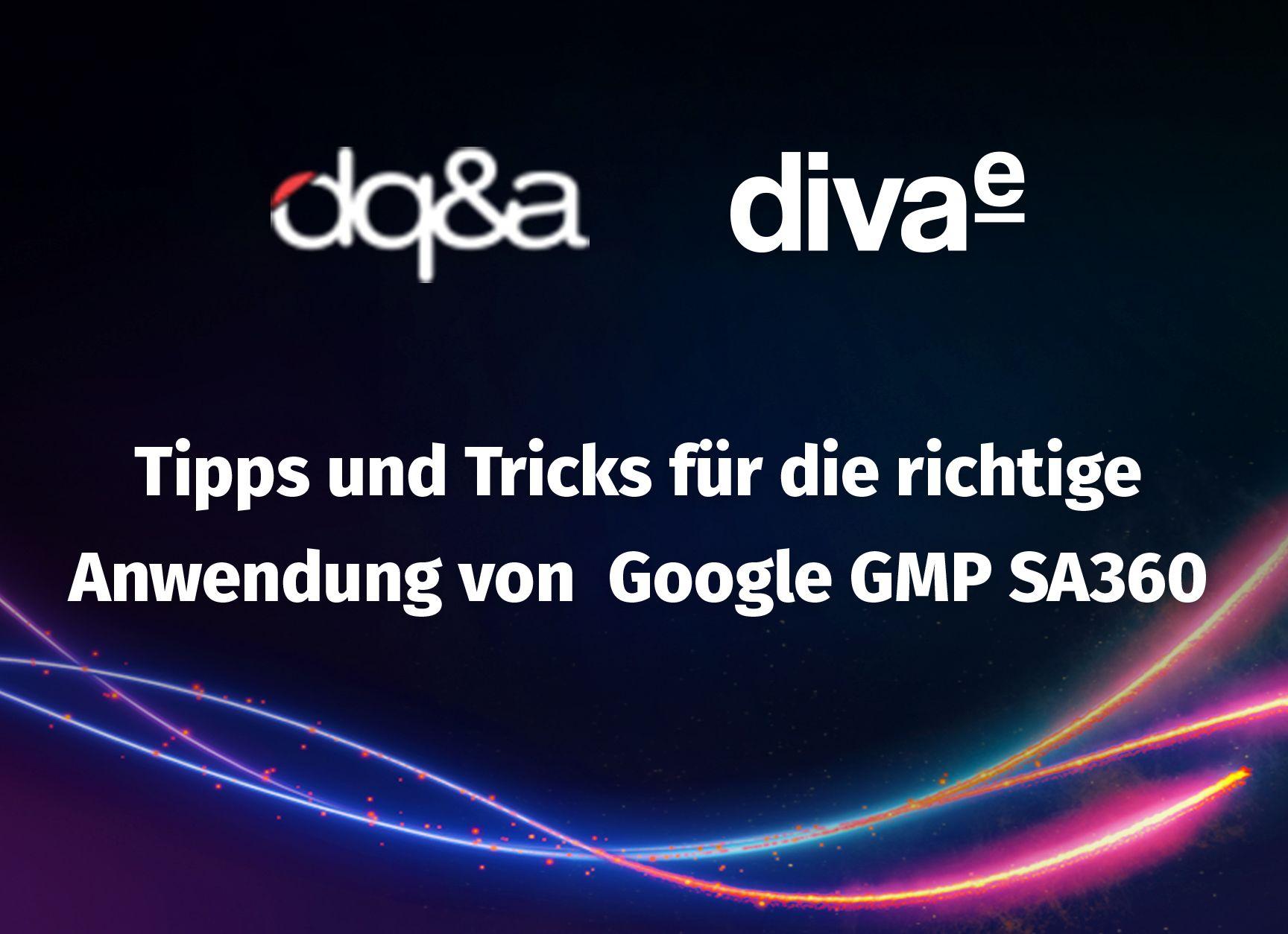 On-Demand Webinar: Tipps, Tricks und Fallstricke in der richtigen Anwendung von Google GMP SA360