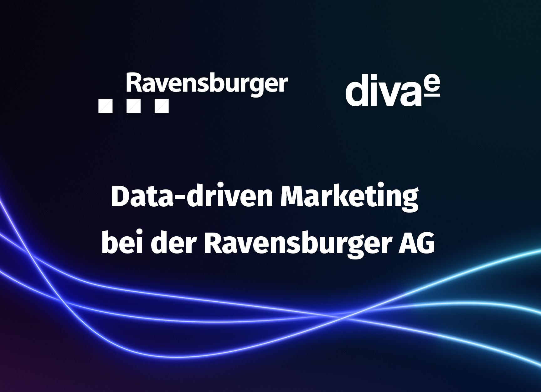 Webinar: Data-driven Marketing bei der Ravensburger AG