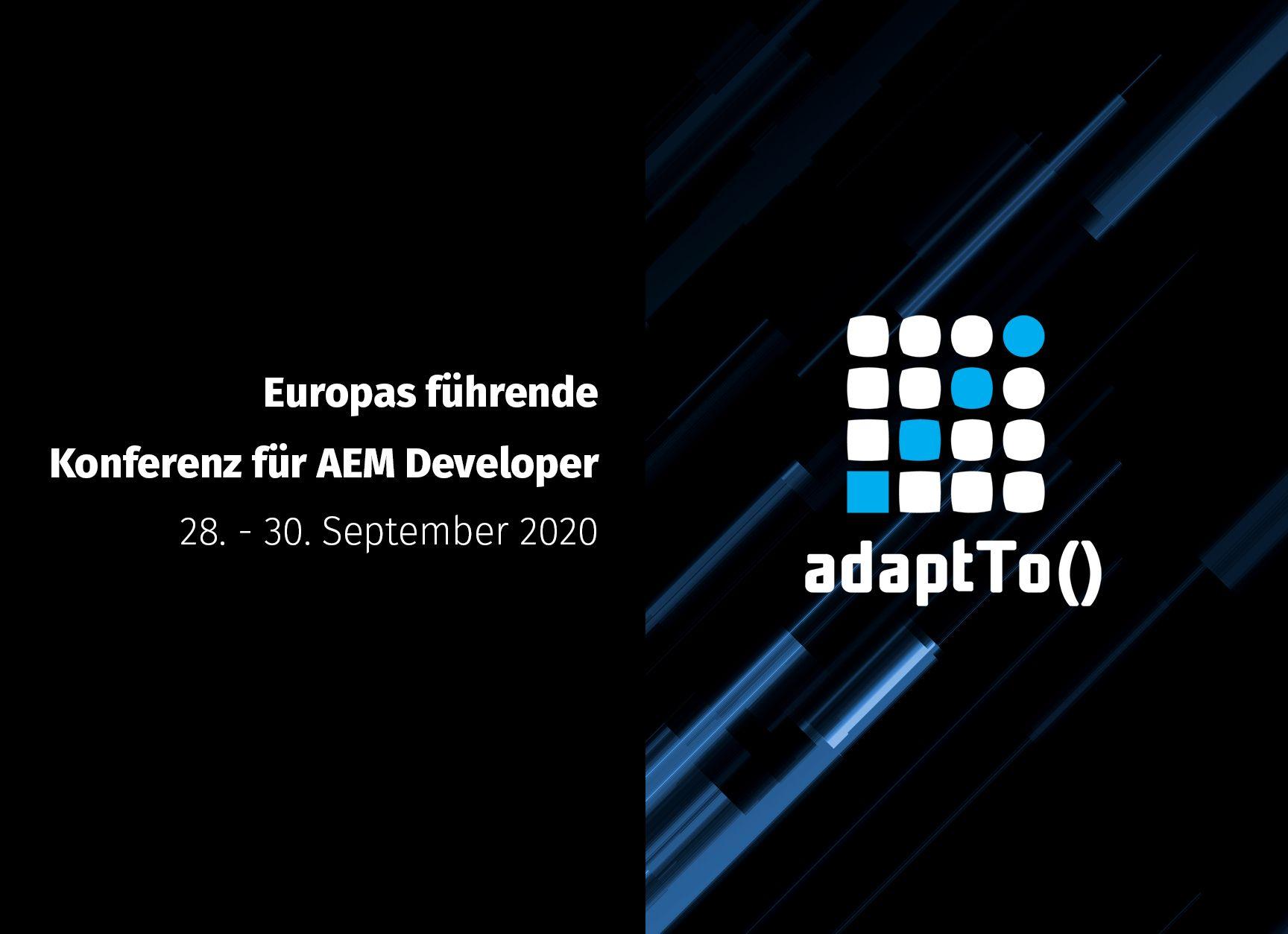 Europas führende AEM-Entwicklerkonferenz adaptTo() 2020