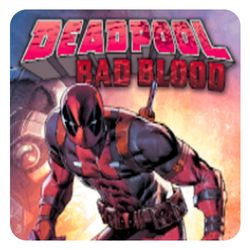 DEADPOOL: BAD BLOOD OGN Arrives May 17th – Your New Look Inside!