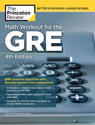 Princeton Review's Math Workout for the GRE