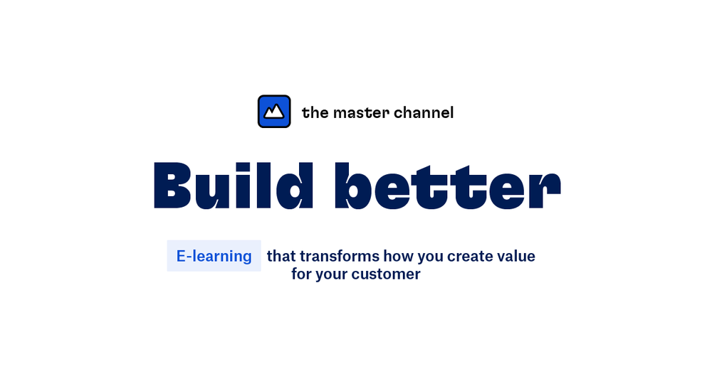 The Master Channel - Build Better