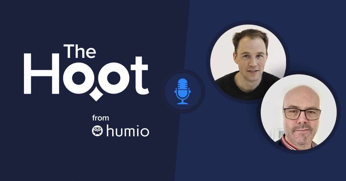 The Hoot - Episode 17 - Humio Engineering: Christian Hvitved and Anders Jensen