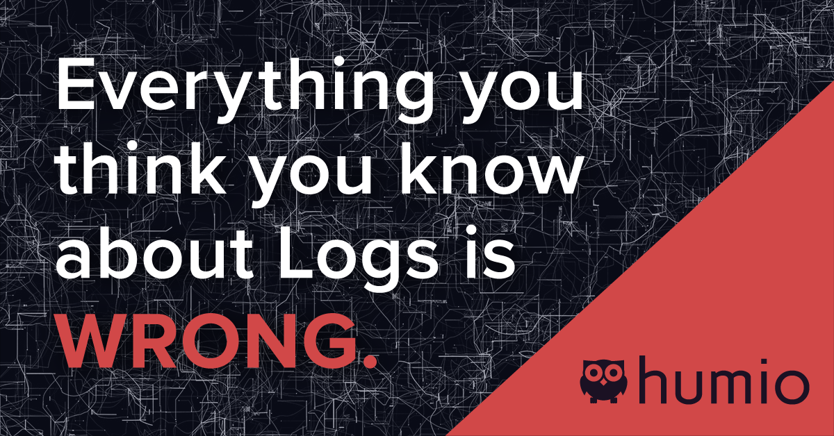 Everything you think you know about (storing and searching) logs is wrong