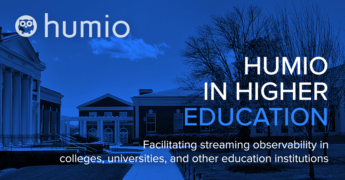 Humio in Higher Education