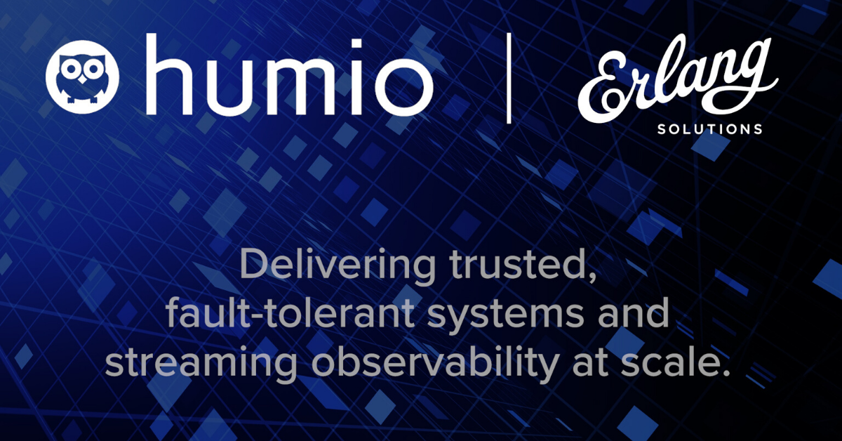 Humio collaborates with Erlang Solutions to provide trusted, fault-tolerant systems to customers