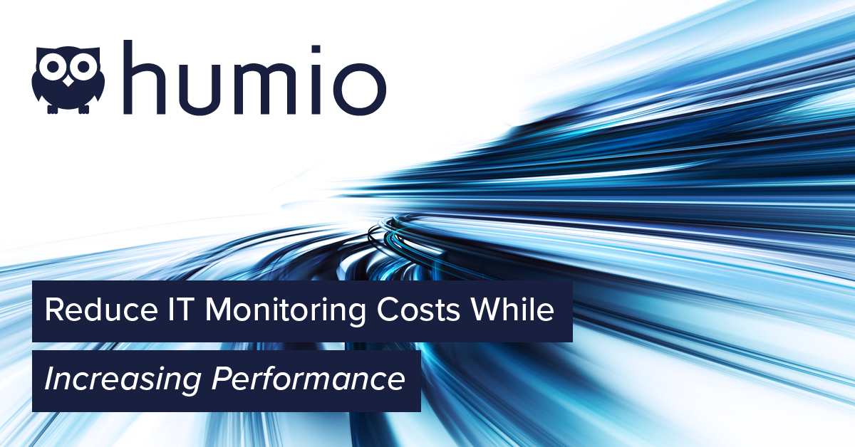 Reduce IT monitoring costs while increasing performance