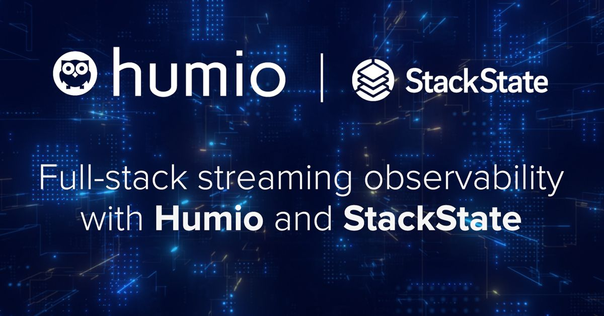 Full-stack streaming observability with Humio and StackState