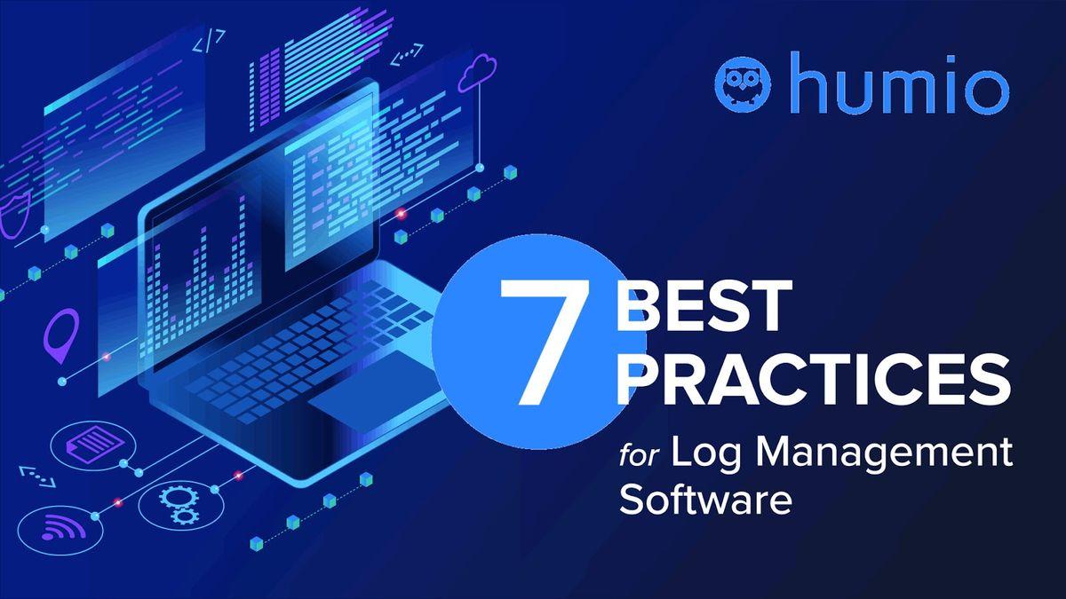 7 Best Practices For Log Management Software