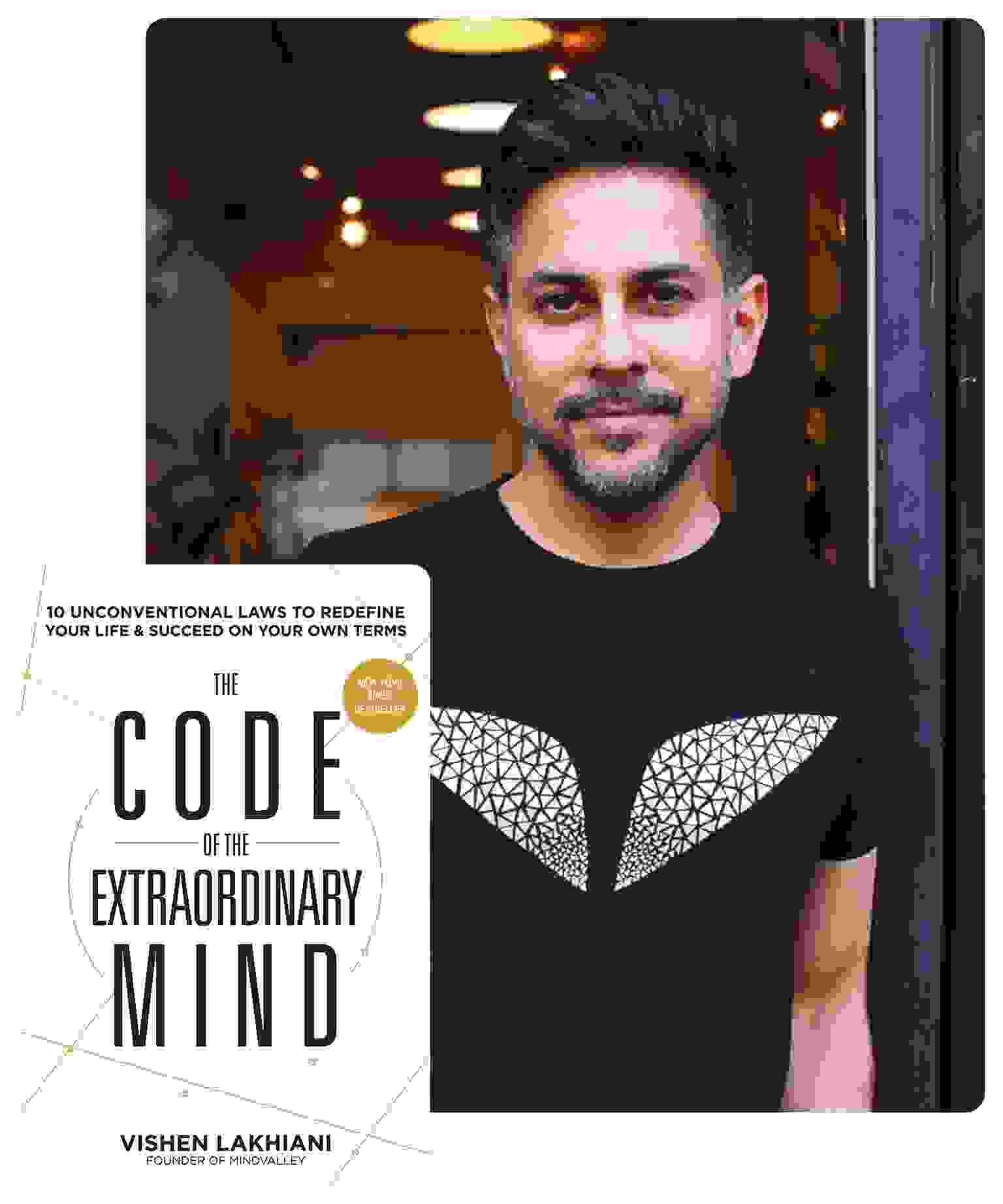 "Vishen, author of ""The Code of The Extraordinary Mind"""