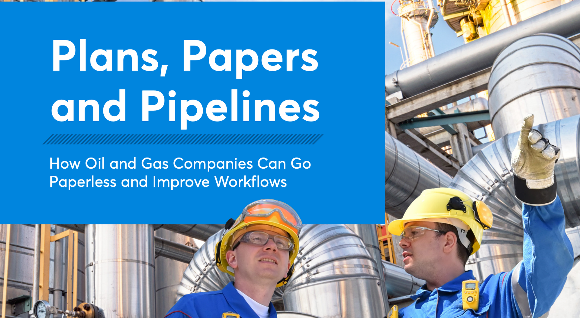 plans-papers-and-pipelines