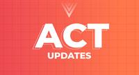 ACT updates