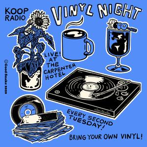 Vinyl Night at The Carpenter Hotel with KOOP Radio