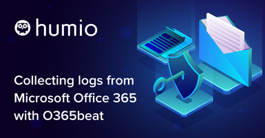 How to collect Microsoft Office 365 logs with O365beat