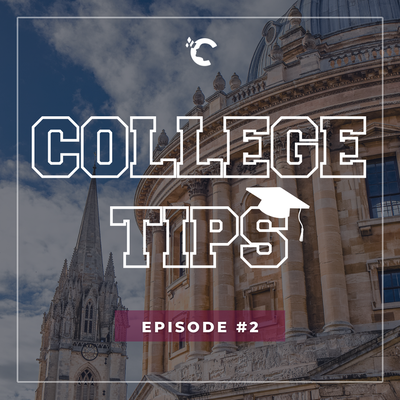 Ep#2 College Tips - Oxbridge Interview Insights with Former Oxford Interviewer, Hannah Rowberry
