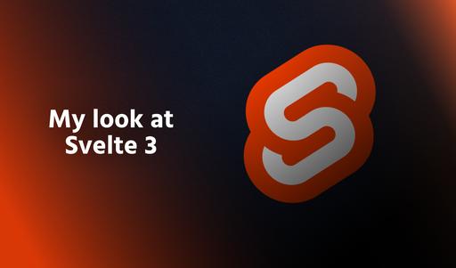 My look at Svelte 3 thumbnail