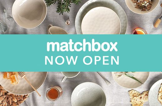 Matchbox Now Open