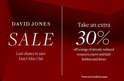 David Jones Clearance - Take an Extra 30% Off