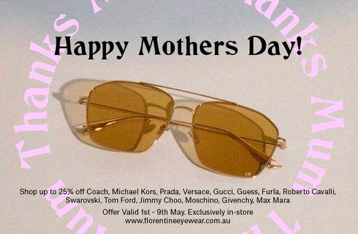 Florentine Eyewear Mother's Day Sale