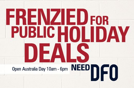 Frenzied for Public Holiday deals