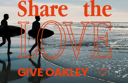 Share The Love, Give Oakley