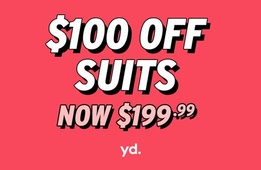 $100 Off Suits at yd.