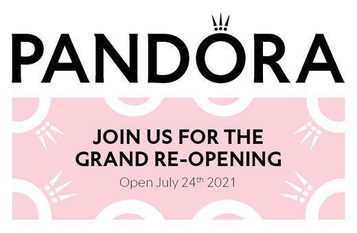 Grand Re-Opening of Pandora