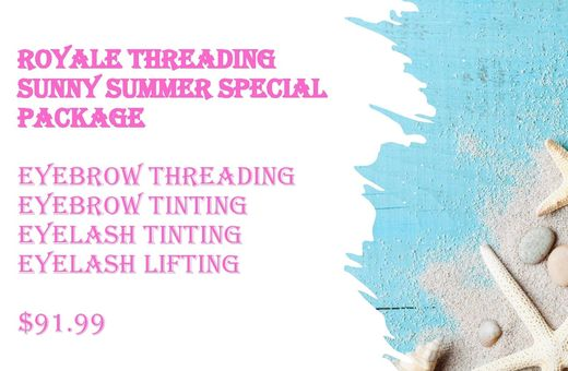 Royale Threading Summer Special