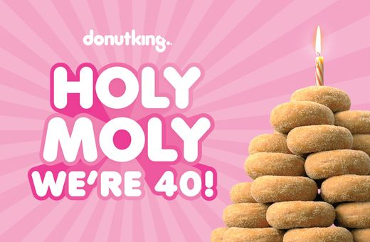 Holy Moly, Donut King is 40!