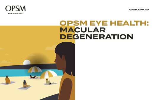 OPSM Eye Health: Macular Month