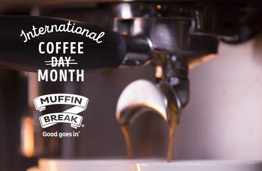 International Coffee MONTH at Muffin Break