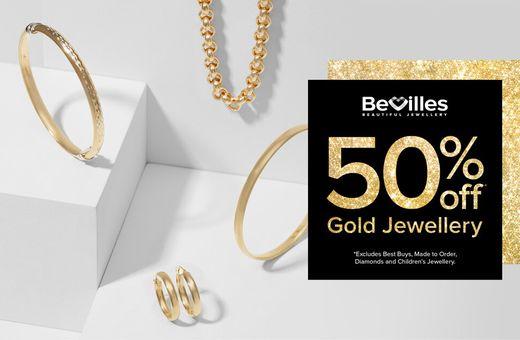 Bevilles' 50% Off Gold Jewellery Sale