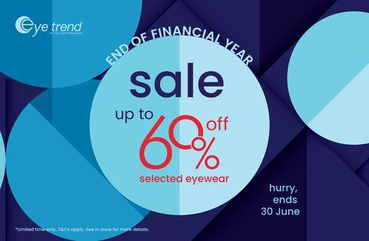 Eye Trend's EOFY Sale