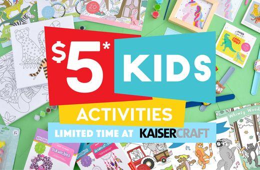 Kaisercraft's $5 Kids Activities