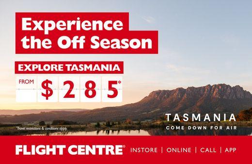 Experience Tasmania's 'Off Season' with Flight Centre