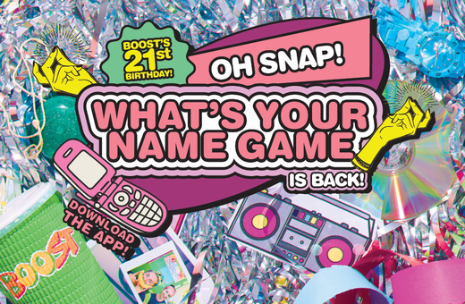Boost's What's Your Name Game is Back!