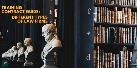 Training Contract Guide: Different types of law firms