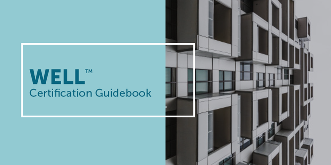 WELL Certification Guidebook | Q1 2018 | Tools | WELL International