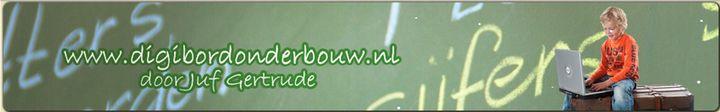 digibordonderbouw.nl door juf Gertrude