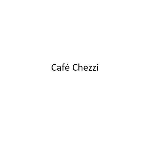 Cafe Chezzi