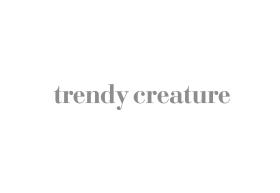 Trendy Creature