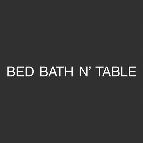 Bed Bath N' Table