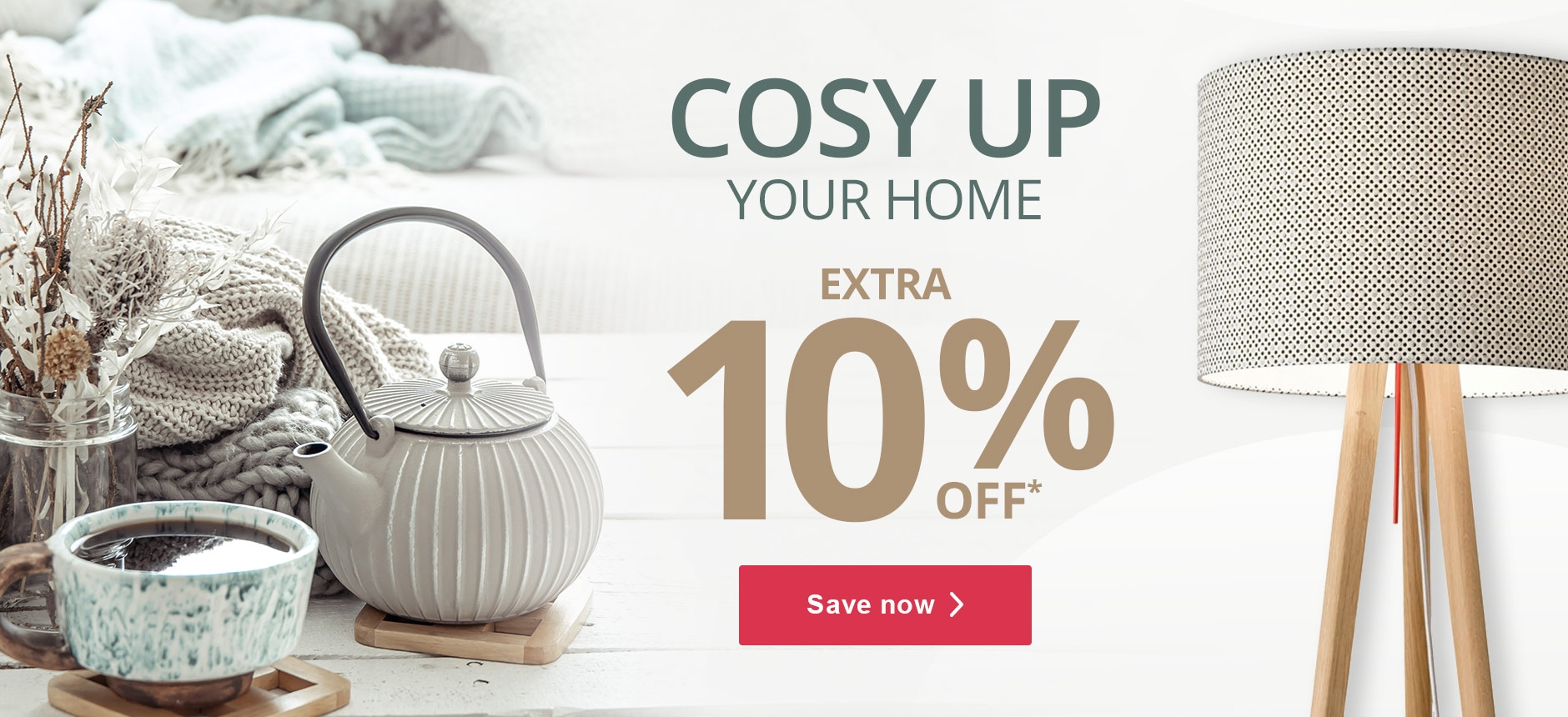 Cosy up your home
