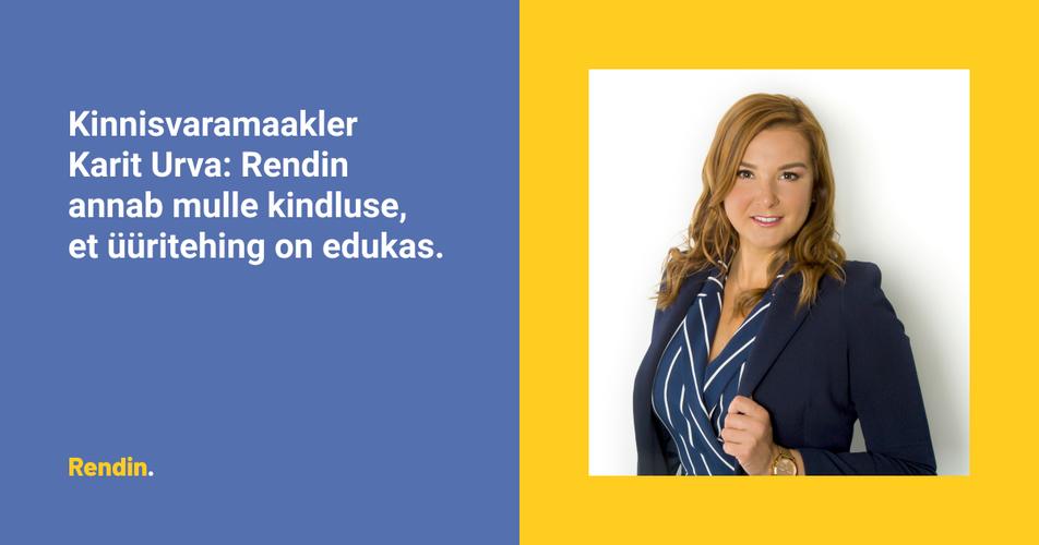 Kinnisvaramaakler Karit Urva: Rendin annab mulle kindluse, et üüritehing on edukas